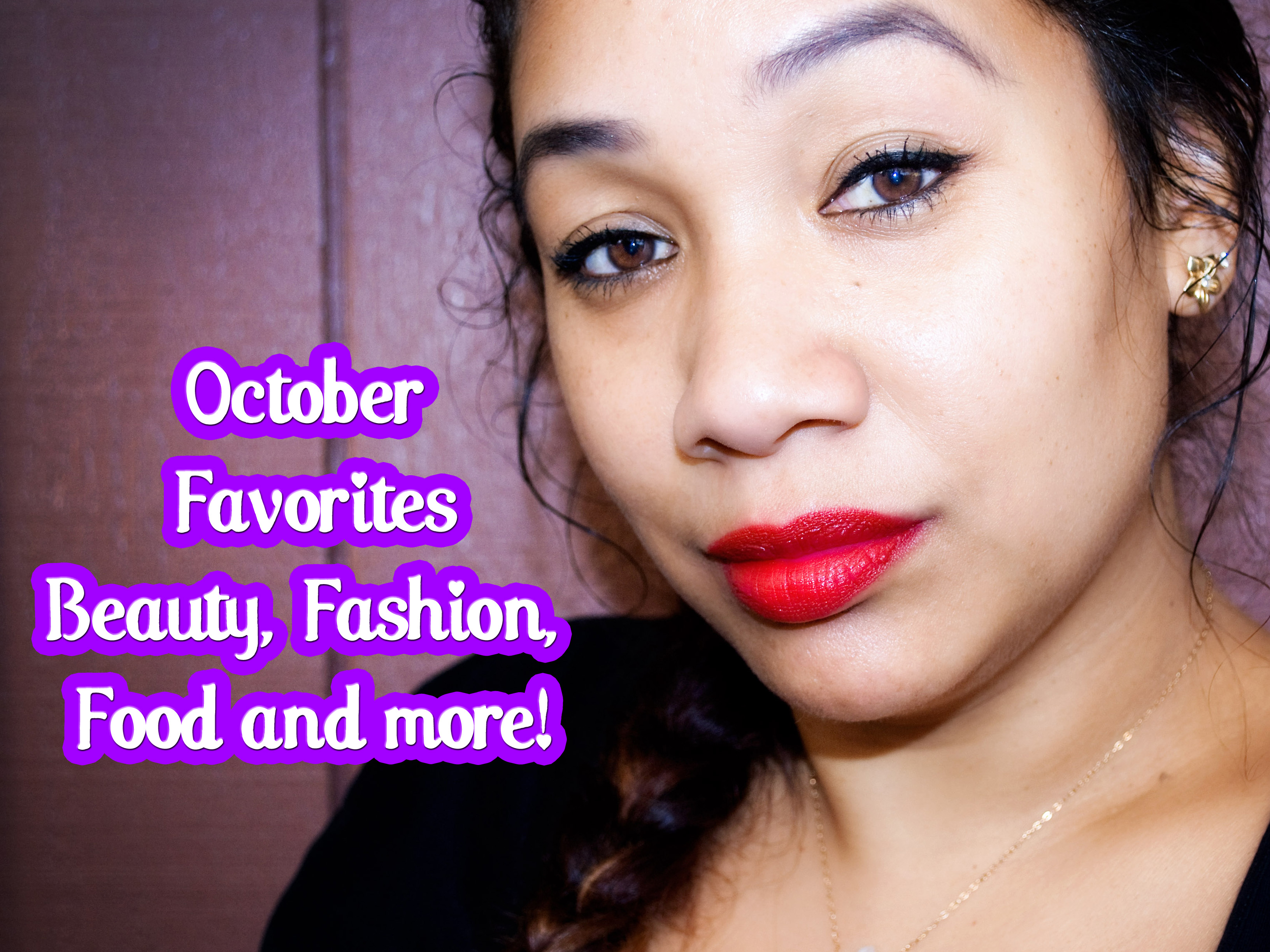 October Favorites Including Food, Beauty, Skincare and Style