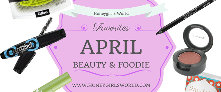 April Beauty Favorites and Foodie Loves
