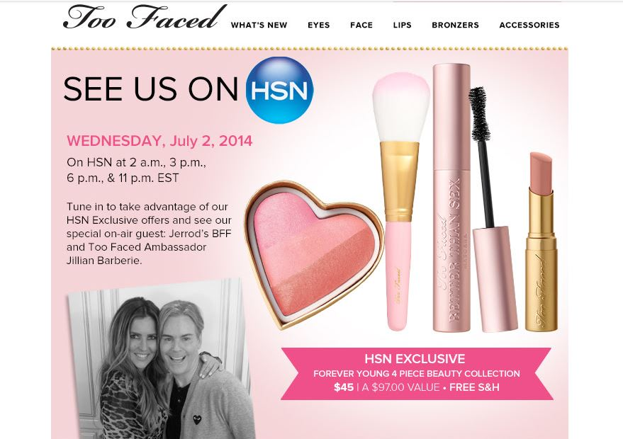 too faced on hsn 07.02.14