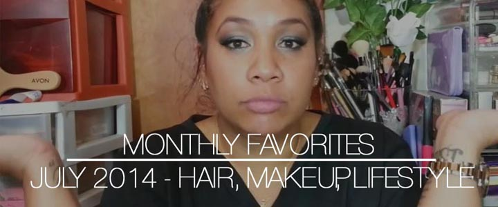 Monthly Favorites: Beauty, Fashion and Lifestyle – July 2014
