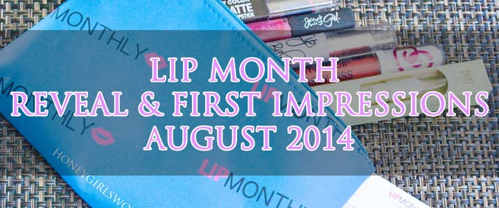 Lip Monthly Unboxing and First Impressions – August 2014