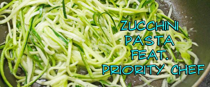 Easy Zucchini Pasta Featuring Priority Chef