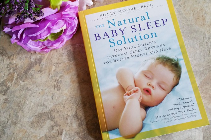 Book Talk – The Natural Baby Sleep Solution by Polly Moore, Ph. D.