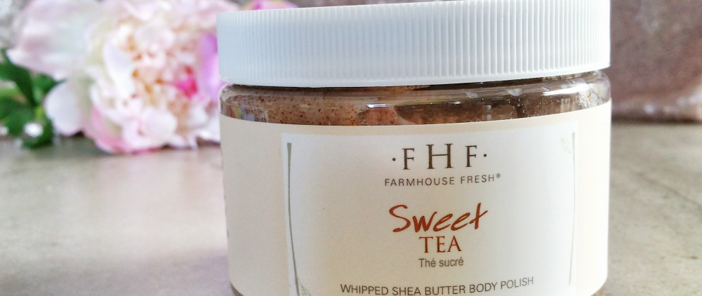 FarmHouse Fresh, body polish, sweet tea body polish, skin care, body scrub, sugar scrub, review, beauty, body, FHF, farm house fresh, scrub,