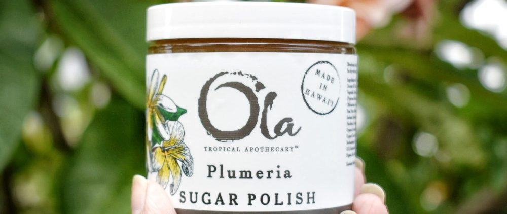 Ola Tropical Apothecary, skin care, skincare, sugar polish, sugar scrub, skin scrub, ola hawaiian skin care, ola hawaiian skincare, plumeria sugar polish, review, beauty, skin, makeup, healthy skin, vegan,