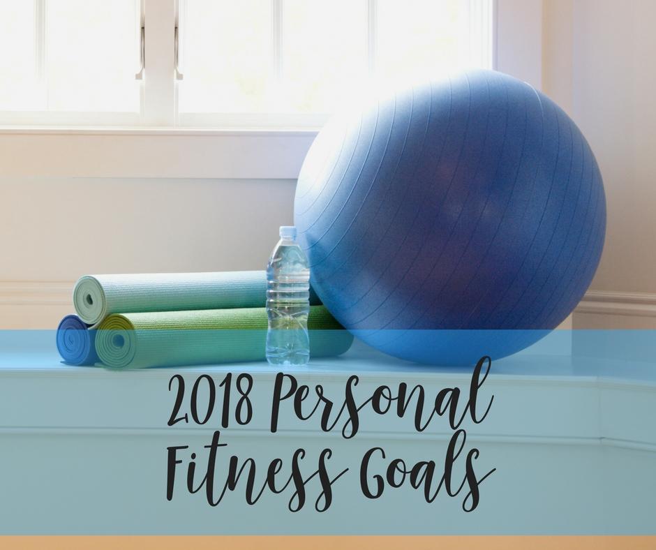 2018 fitness goals, fitness goals, goals, 2018 goals, exercise, fitness, get healthy, healthy, healthier living, vegan,