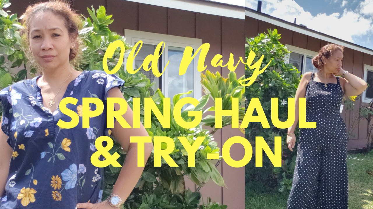 73cc74fad3a7 Old Navy Haul and Try On – Spring & Summer Clothing (Video)